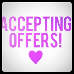 ACCEPTING OFFERS !!!